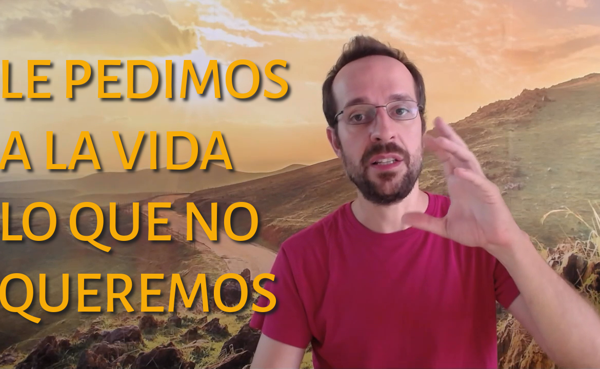 2018-11-14 le pedimos a la vida lo que no queremos marketing para terapeutas